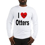 I Love Otters (Front) Long Sleeve T-Shirt