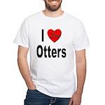 I Love Otters (Front) White T-Shirt