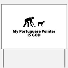 Portuguese Pointer Yard Sign