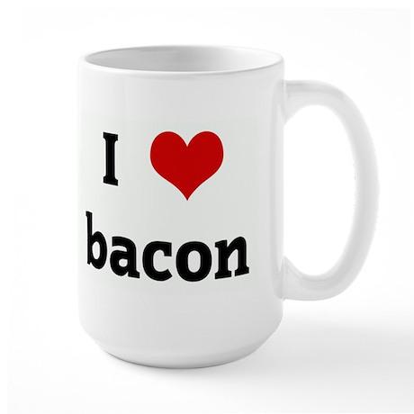 I Love bacon Large Mug