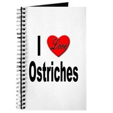 I Love Ostriches Journal