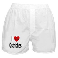 I Love Ostriches Boxer Shorts