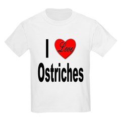 I Love Ostriches (Front) Kids T-Shirt