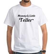 Mommys Little Teller Shirt