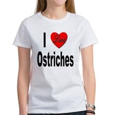 I Love Ostriches (Front) Tee