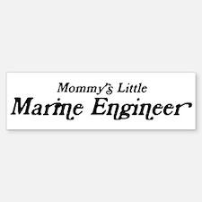 Mommys Little Marine Engineer Bumper Bumper Bumper Sticker