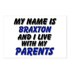 my name is braxton and I live with my parents Post