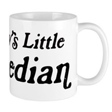 Mommys Little Comedian Mug