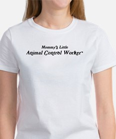 Mommys Little Animal Control Women's T-Shirt