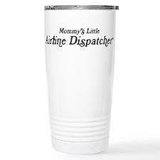 Mommys Little Airline Dispatc Travel Mug