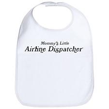 Mommys Little Airline Dispatc Bib
