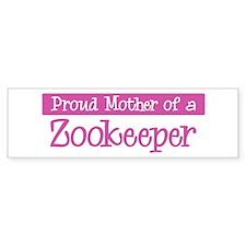 Proud Mother of Zookeeper Bumper Bumper Sticker