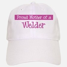 Proud Mother of Welder Baseball Baseball Cap