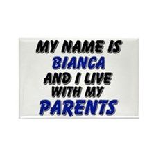 my name is bianca and I live with my parents Recta