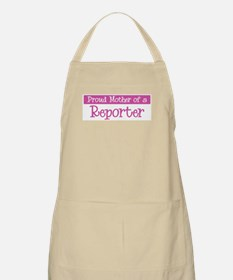 Proud Mother of Reporter BBQ Apron