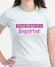 Proud Mother of Reporter T