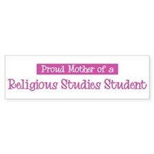 Proud Mother of Religious Stu Bumper Bumper Sticker