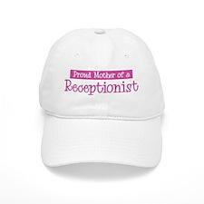 Proud Mother of Receptionist Baseball Baseball Cap