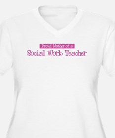 Proud Mother of Social Work T T-Shirt
