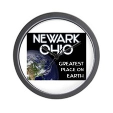 newark ohio - greatest place on earth Wall Clock