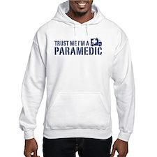 Trust Me I'm a Paramedic Hoodie