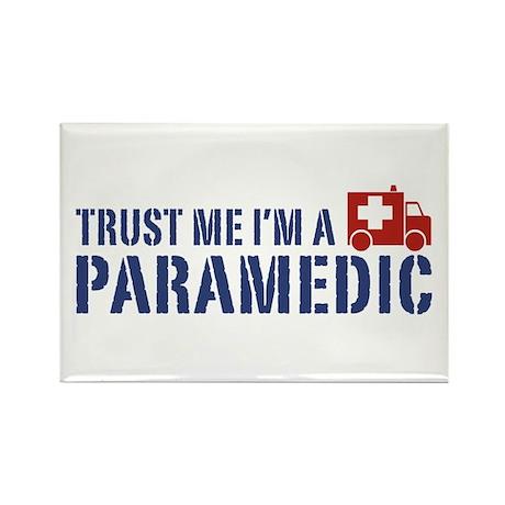 Trust Me I'm a Paramedic Rectangle Magnet