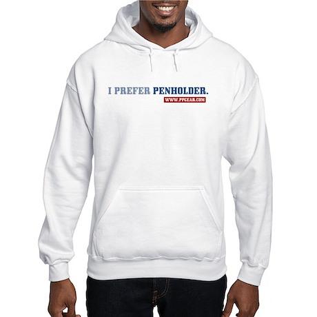 """I prefer penholder"", with ""16"" on back (Hoody)"
