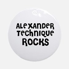 ALEXANDER TECHNIQUE  ROCKS Ornament (Round)