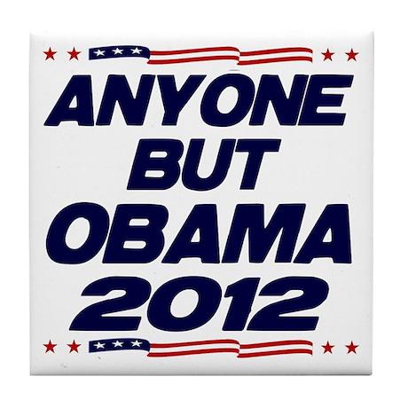 Anyone But Obama Tile Coaster