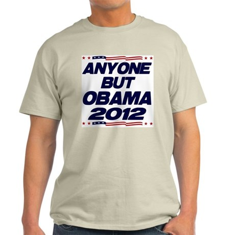 Anyone But Obama Light T-Shirt