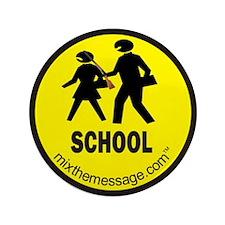 """School 3.5"""" Button"""