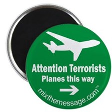 Attention Terrorists Magnet