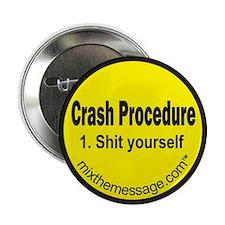 """Crash Procedure 2.25"""" Button (10 pack)"""