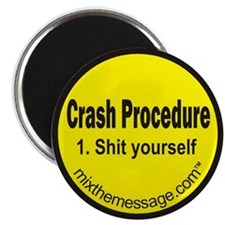 Crash Procedure Magnet