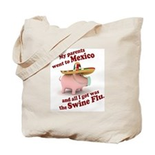Mexico :: Swine Flu Tote Bag