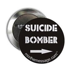 "Suicide Bomber 2.25"" Button"