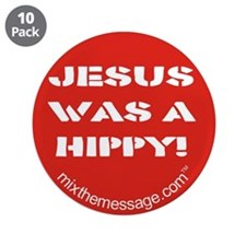 "Jesus was a Hippy 3.5"" Button (10 pack)"