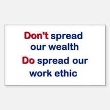 Spread Our Work Ethic Rectangle Decal