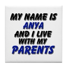 my name is anya and I live with my parents Tile Co