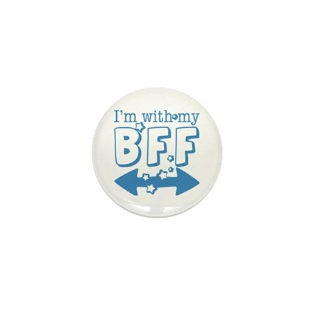I'm with My BFF (BOTH) Mini Button