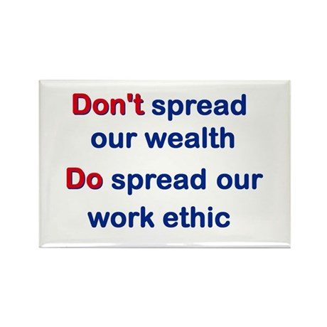 Spread Work Ethic Rectangle Magnet (10 pack)