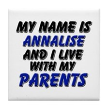 my name is annalise and I live with my parents Til