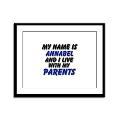 my name is annabel and I live with my parents Fram
