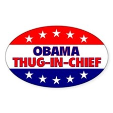 Thug-In-Chief Oval Decal