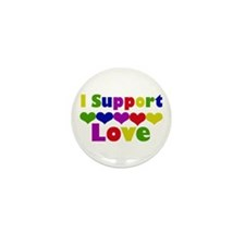I support Love Mini Button (10 pack)