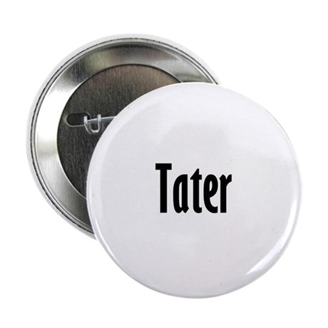 "tater 2.25"" Button (100 pack)"