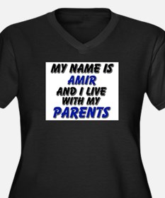 my name is amir and I live with my parents Women's