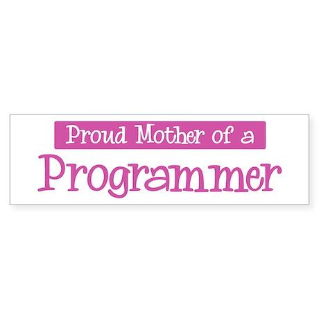 Proud Mother of Programmer Bumper Sticker