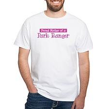 Proud Mother of Park Ranger Shirt