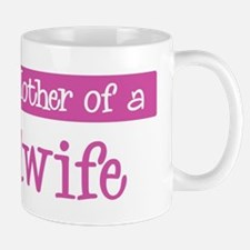 Proud Mother of Midwife Mug
